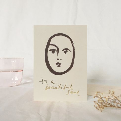 Wanderlust Paper Co. - To A Beautiful Soul Card